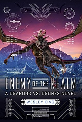 Enemy of the Realm (Dragons vs. Drones)