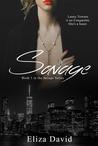 Savage (Savage, #1)