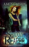 Shadow Reaper (Shadowlands #1)