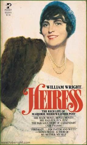 Heiress: The Rich Life Of Marjorie Merriweather Post