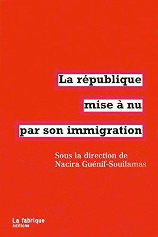 La république mise à nu par son immigration (FABRIQUE