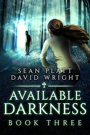 Available Darkness: Book Three
