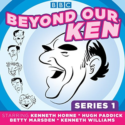 Beyond Our Ken: Series One: Classic Comedy from the BBC Archives