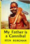 My Father is a Cannibal by Sten Bergman