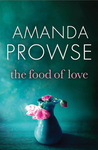 The Food of Love by Amanda Prowse