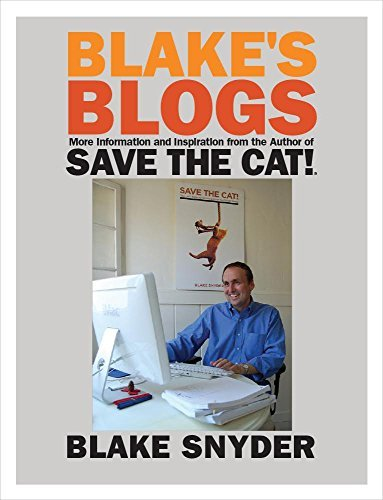 Save the Cat!® Blake's Blogs: More Information and Inspiration for Writers