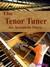The Tenor Tuner (The Avonda...