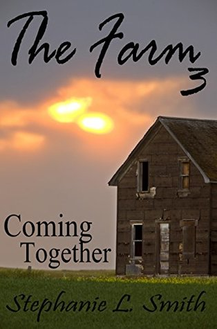 Coming Together (The Farm Book 3)