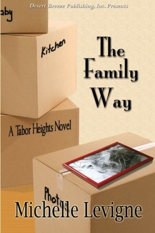 The Family Way (Tabor Heights Year One, #4)