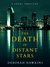 The Death of Distant Stars, a Legal Thriller by Deborah Hawkins
