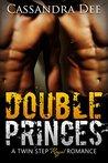 Double Princes by Cassandra Dee