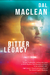 Bitter Legacy by Dal Maclean