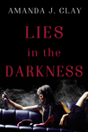Lies in the Darkness