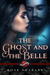The Ghost and the Belle (Saint's Grove #7)