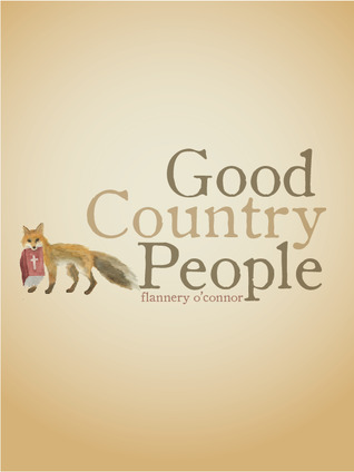 flannery o connor good country people