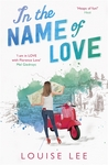 In the Name of Love (Florence Love #2)