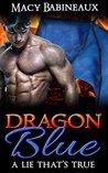 Dragon Blue: A Lie That's True