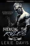 Breaking the Rules (Roaming Devils MC Book 1)