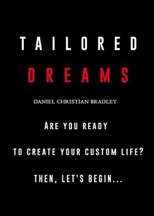 Tailored Dreams