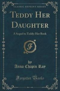 Teddy Her Daughter: A Sequel to Teddy: Her Book