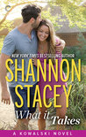 What it Takes by Shannon Stacey