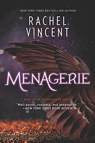 Menagerie by Rachel Vincent