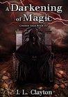 A Darkening of Magic: Chosen Saga Book 0.5