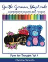 Gentle German Shepherds: An Alsatian Dog Colouring Book for Adults (Paws for Thought 4)