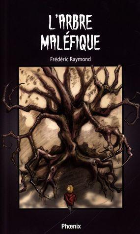 L'arbre maléfique