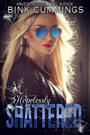 Hopelessly Shattered (Sacred Sinners MC- Texas Chapter #1)