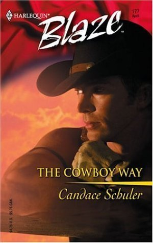 The Cowboy Way by Candace Schuler
