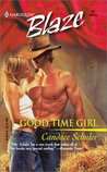 Good Time Girl (Rodeo Cowboys, #1)
