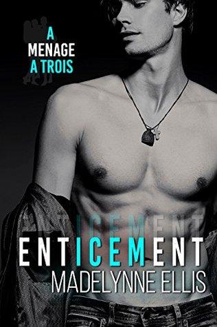 Ebook Enticement by Madelynne Ellis TXT!