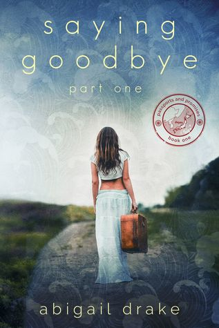 Saying Goodbye, Part One