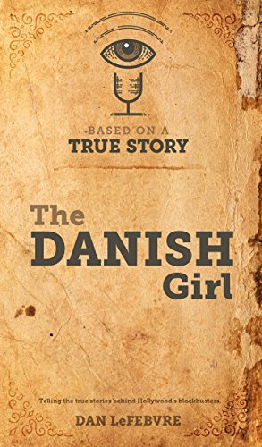 Based on a True Story: The Danish Girl