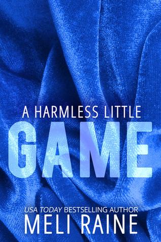 A Harmless Little Game (Harmless, #1) by Meli Raine