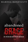 Abandoned Grace: An Interview with Devin Andersen (The Life of Anna, #6)