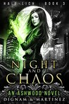 Night and Chaos (Half-Lich, #3)