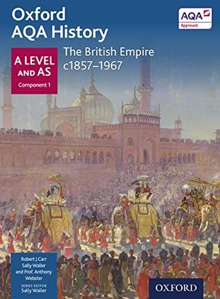 Oxford AQA History for A Level: The British Empire c1857-1967 eBook