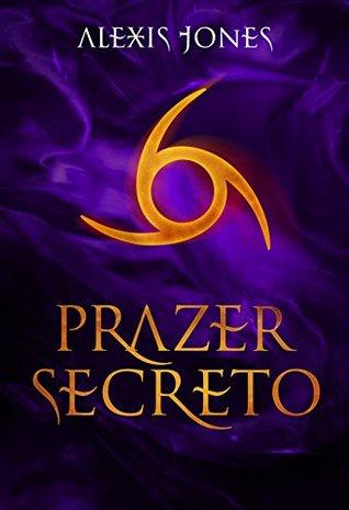 prazer-secreto-trilogia-pacto-secreto-livro-2