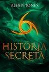 História Secreta (Trilogia Pacto Secreto Livro 3)