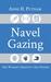 Navel Gazing: One Woman's Q...