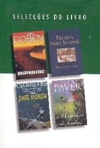 Selecções do Livro: Desaparecido; Felizes Para Sempre; Uma Nova Vida; A Caçadora De Sombras