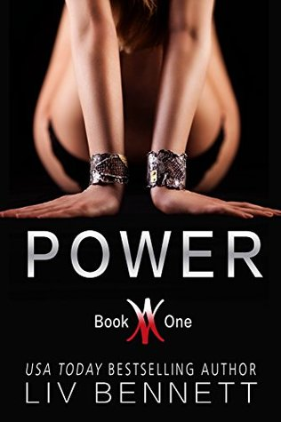 POWER (Book 1) by Liv Bennett