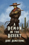 A Demon in the Desert (Grimluk, Demon Hunter, #1)
