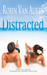 Distracted (Return to Eaton: When Love Speaks Contemporary Romance Series, #1)