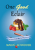 One Good Eclair (A Nutrition Mafia Mystery, #1)