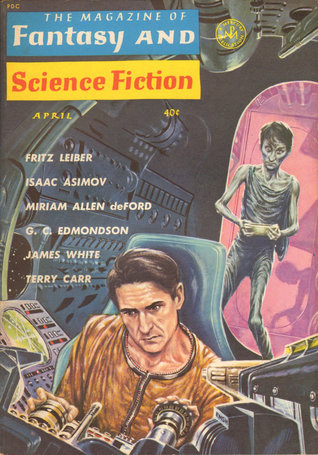 The Magazine of Fantasy and Science Fiction, April 1963 (The Magazine of Fantasy & Science Fiction, #143)