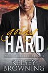 Going Hard (Steele Ridge, #2)