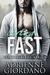 Living Fast (Steele Ridge, #3)